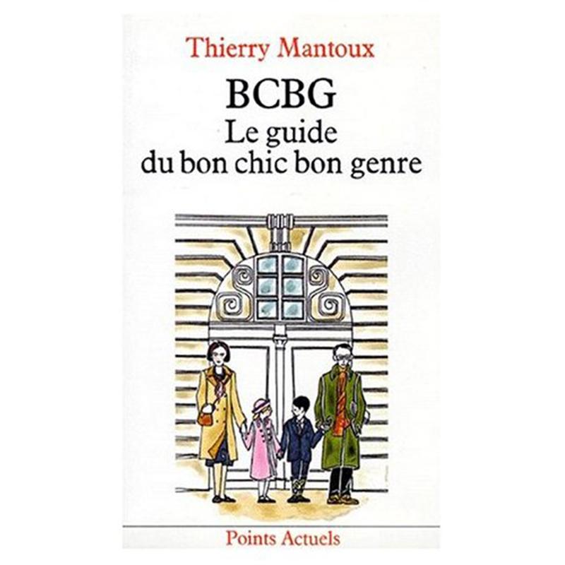 "Okładka książki ""BCBG: Le guide du bon chic bon genre"""
