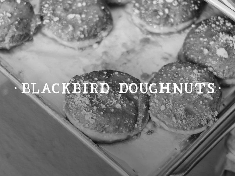DAY 6 - BLACKBIRD DOUGHNUTS