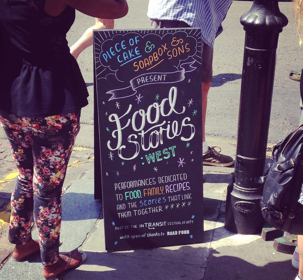 Food Stories : West Signage and on-site branding for a unique event held at London's famous Portobello Road market. A day of food sampling and story telling by local food-business owners. A-board, double sided , hand-painted and full hand-made on-site signage, running orders and info.   In collaboration with Juliet Simmons, Piece of Cake and Jenny Theolin, Soapbox and Sons