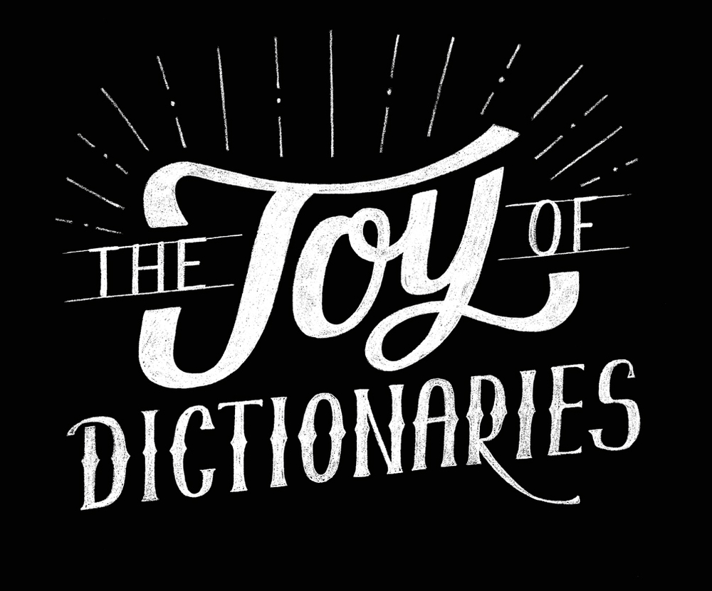 thejoyofdictionaries2.jpg