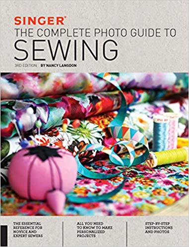 Singer Complete Photo Guide to Sewing 3rd Ed.