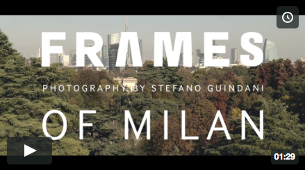 FRAMES OF MILAN -