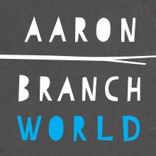 Aaron Branch World