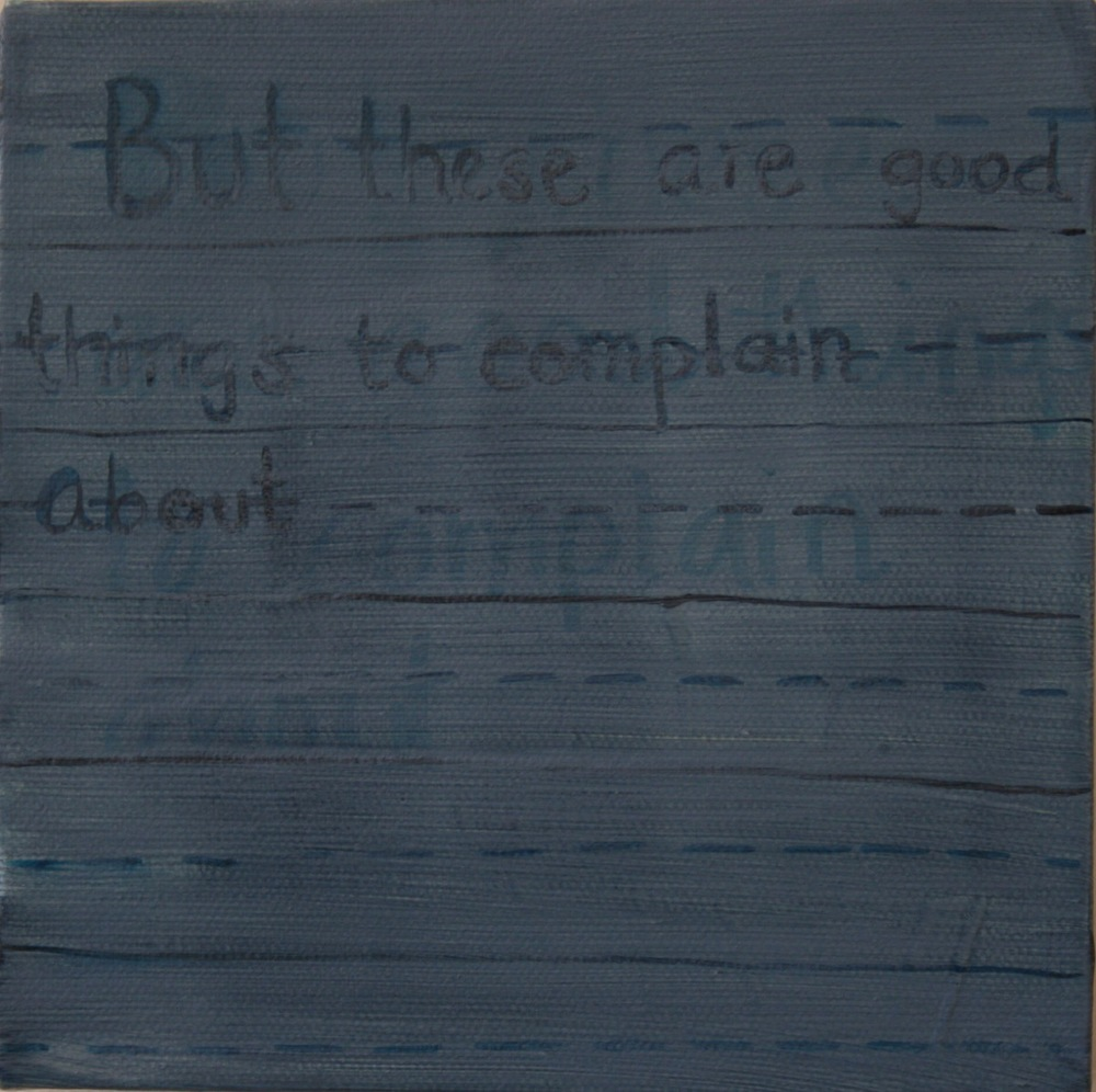 "Complain. 2008. Oil on Canvas. 6"" x 6"""
