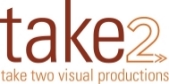 Take 2 Visual Productions..... media that matters