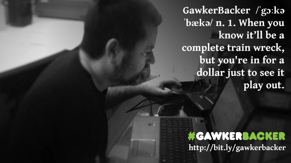 gawkerbacker_widescreen.png
