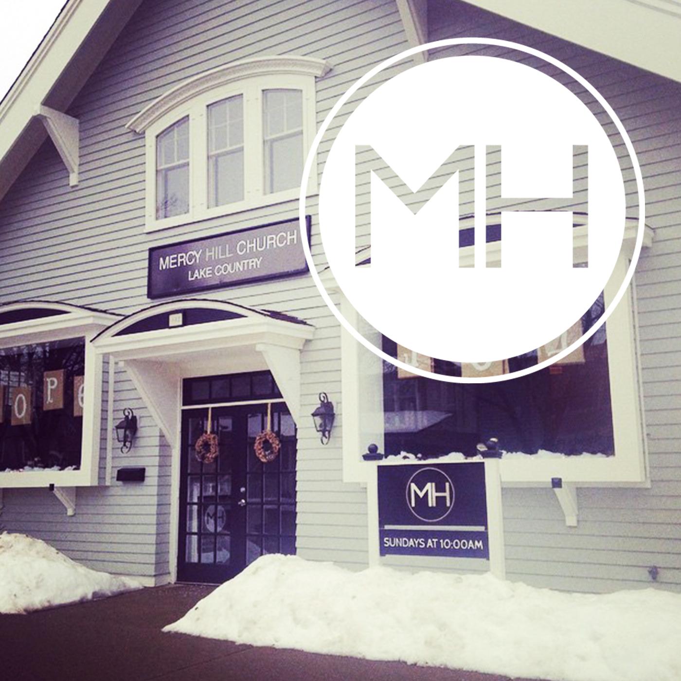 Lake Country Media - Mercy Hill Church