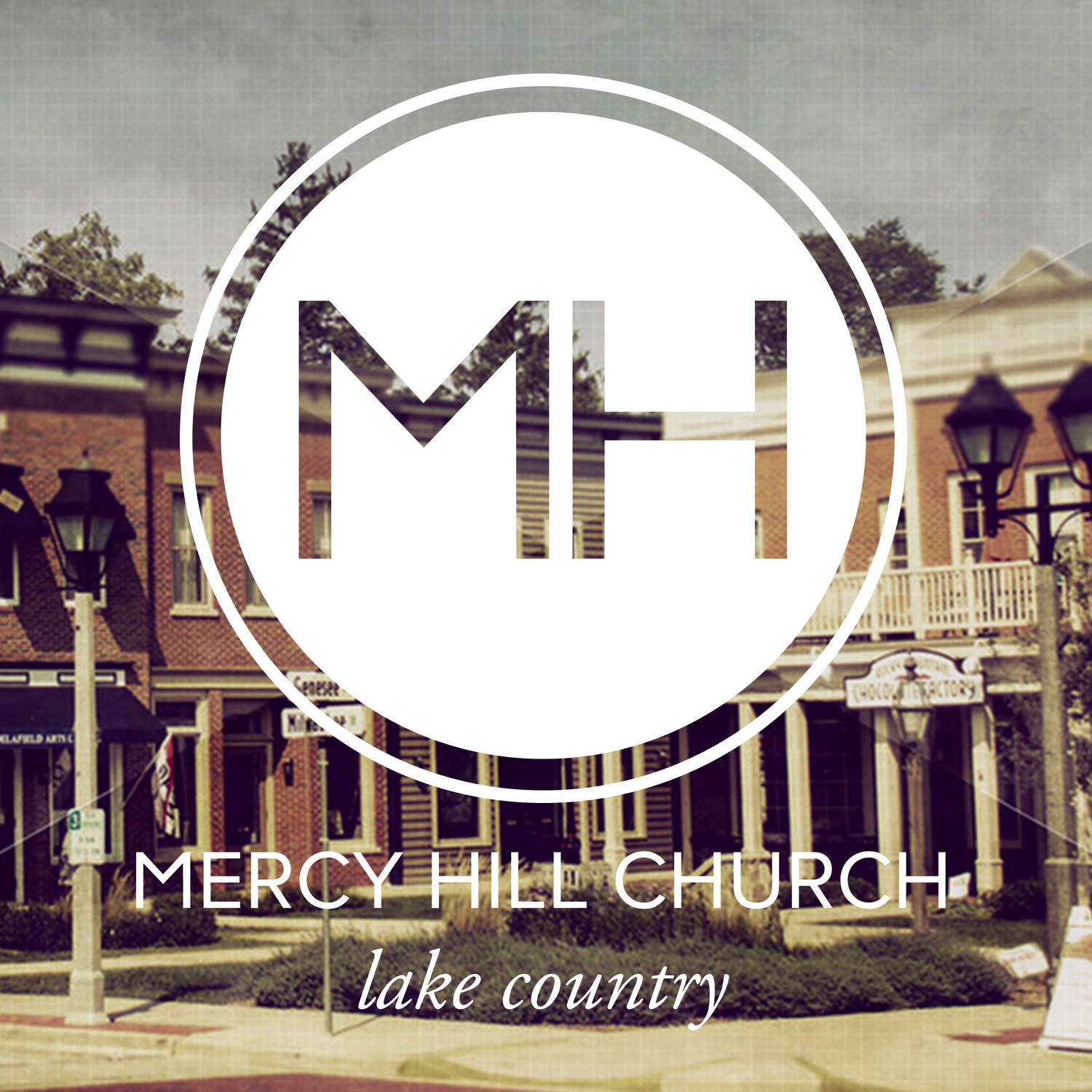 Lake Country Media - Mercy Hill Church