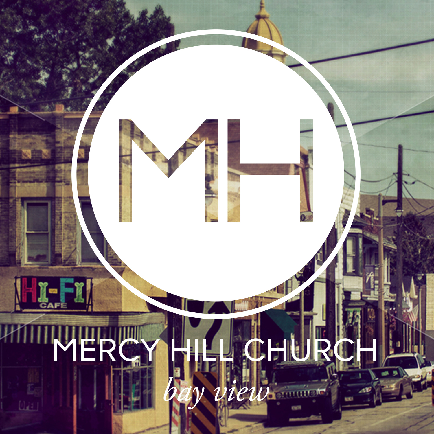 Bay View Media - Mercy Hill Church