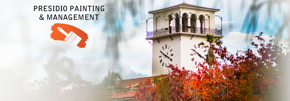 Presidio Painting & Management, serving the Santa Barbara, Goleta, and Buellton areas for over 30 years.
