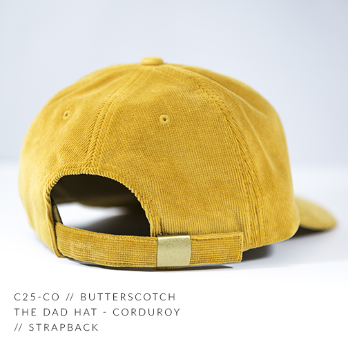 C25-CO // Butterscotch Back Custom Dad Hat - Corduroy // Strapback