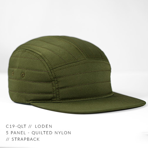 C19-QLT // LODEN - CUSTOM 5 PANEL - QUILTED NYLON // STRAPBACK