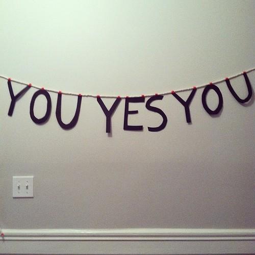 You yes you garland.jpg