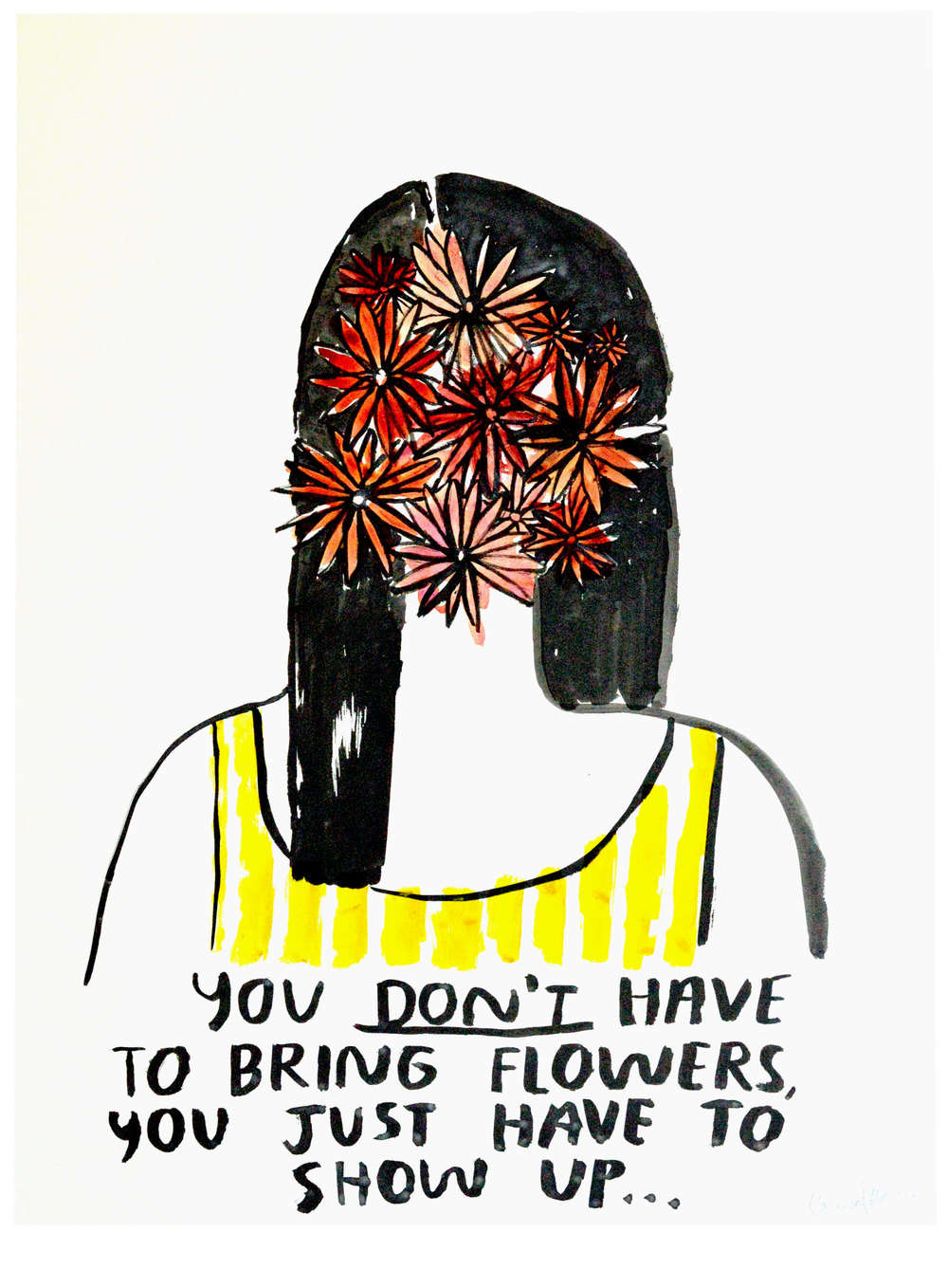 You Don't Have To Bring Flowers