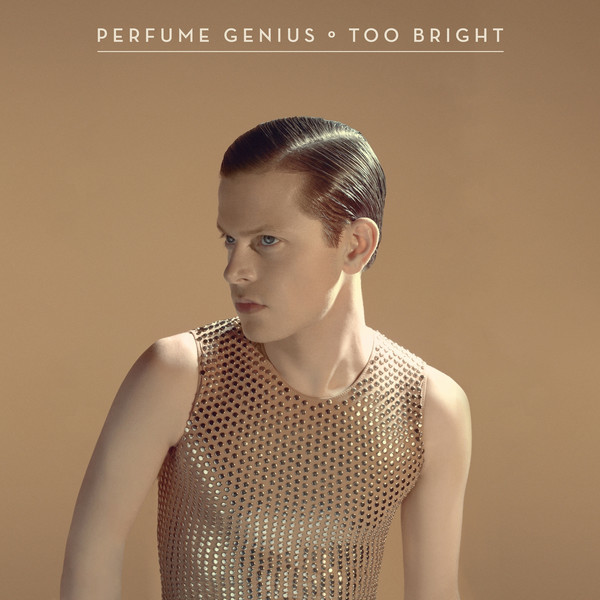 "Perfume Genius //  Too Brigh    t    Despite its heightened complexity,  Too Bright  is Mike Hadreas's most ""ultimate"" album to date. Its heavy push beyond the sappy (but also impressive) songwriting of  Put Your Back N 2 It  fosters an intelligible world where Hadreas can bridge the distance between his vulnerability as seen so explicitly in his previous work and the self-assuredness in the ""sashaying"" confidence of hit single ""Queen."" ""Heart long desperate for just a little bit,"" he sings on the album's closer, ""All Along."" ""I don't need you to understand; I need you to listen."" How could you refuse?  Listen:  ""Queen"""