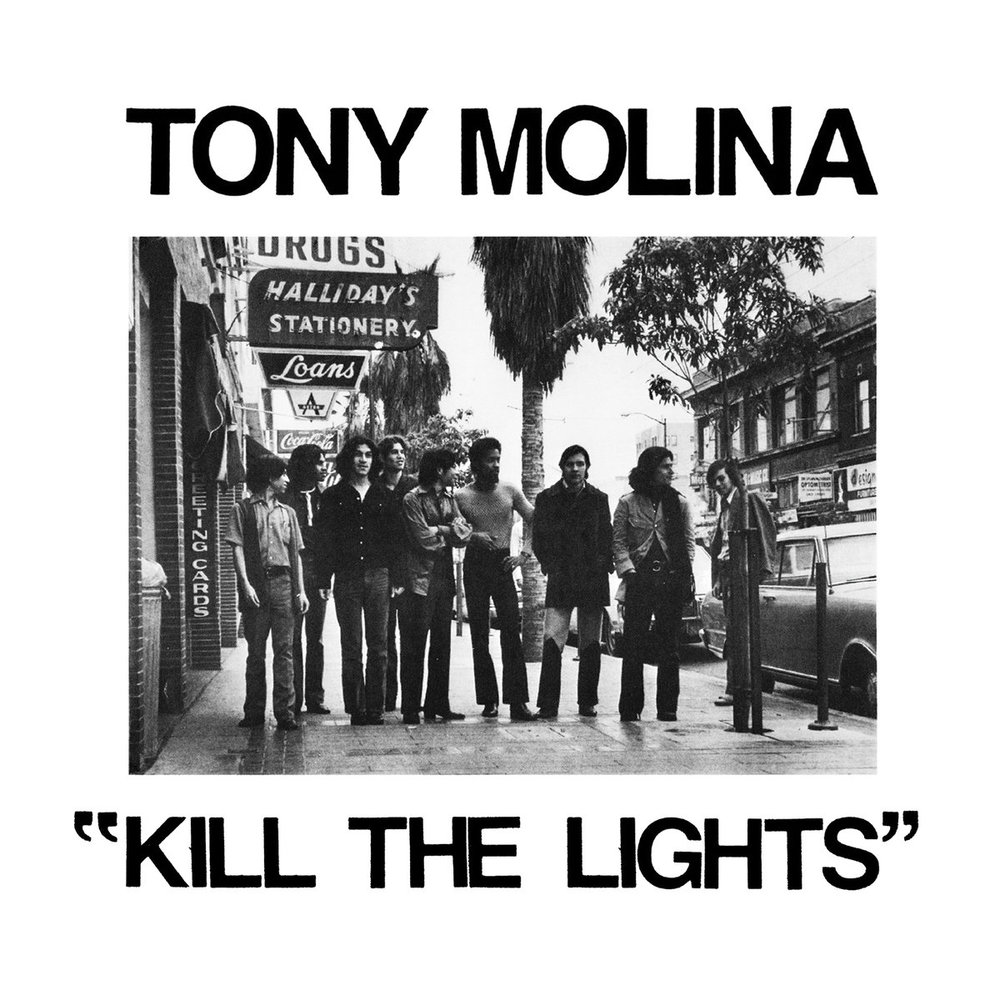 Tony Molina - Kill the Lights