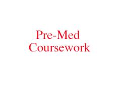pre med coursework