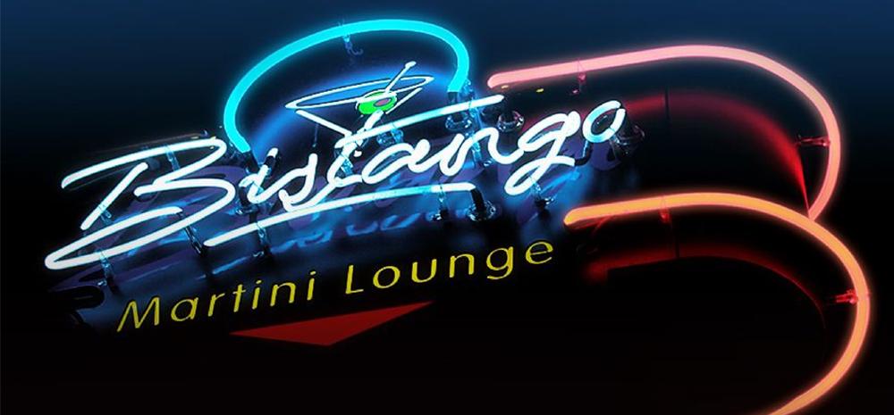 Bistango | Martini Lounge