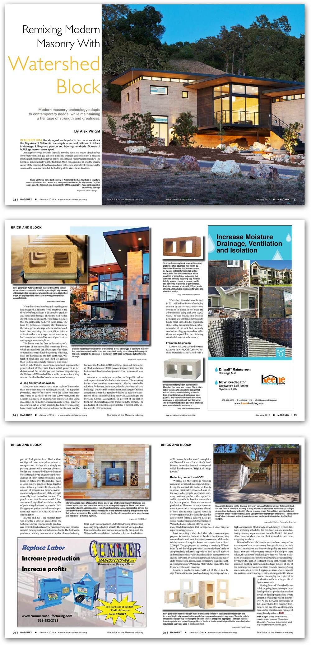 "Masonry Magazine January 2016 ""Watershed Materials is reducing cement in structural masonry, while utilizing the natural attributes of locally sourced, minimally processed, and often-recycled aggregate to produce stunning masonry products that appeal to architects on the lookout for new aesthetics. Several product lines are in current production. The most recent is a zero cement formula that incorporates a blend of lime, blast furnace slag and naturally occurring minerals. Block made with this zero cement formula achieve 2,500 psi with a nearly porcelain white appearance. Watershed Materials also offers a low cement block formulation that incorporates a wider range of repurposed aggregates."""