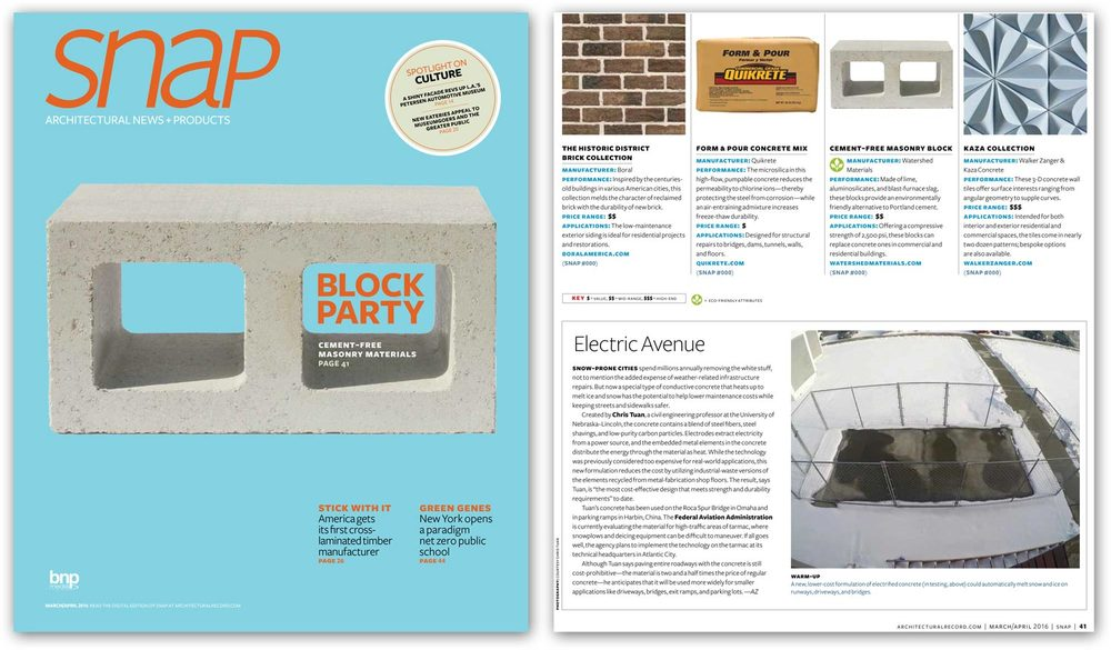 "SNAP Magazine - Architectural News + Products by Architectural Record April 2016 ""Offering a compressive strength of 2,500 psi, these blocks can replace concrete ones in commercial and residential buildings. Made of lime, aluminosilicates, and blast-furnace slag, these blocks provide an environmentally friendly alternative to Portland cement."""
