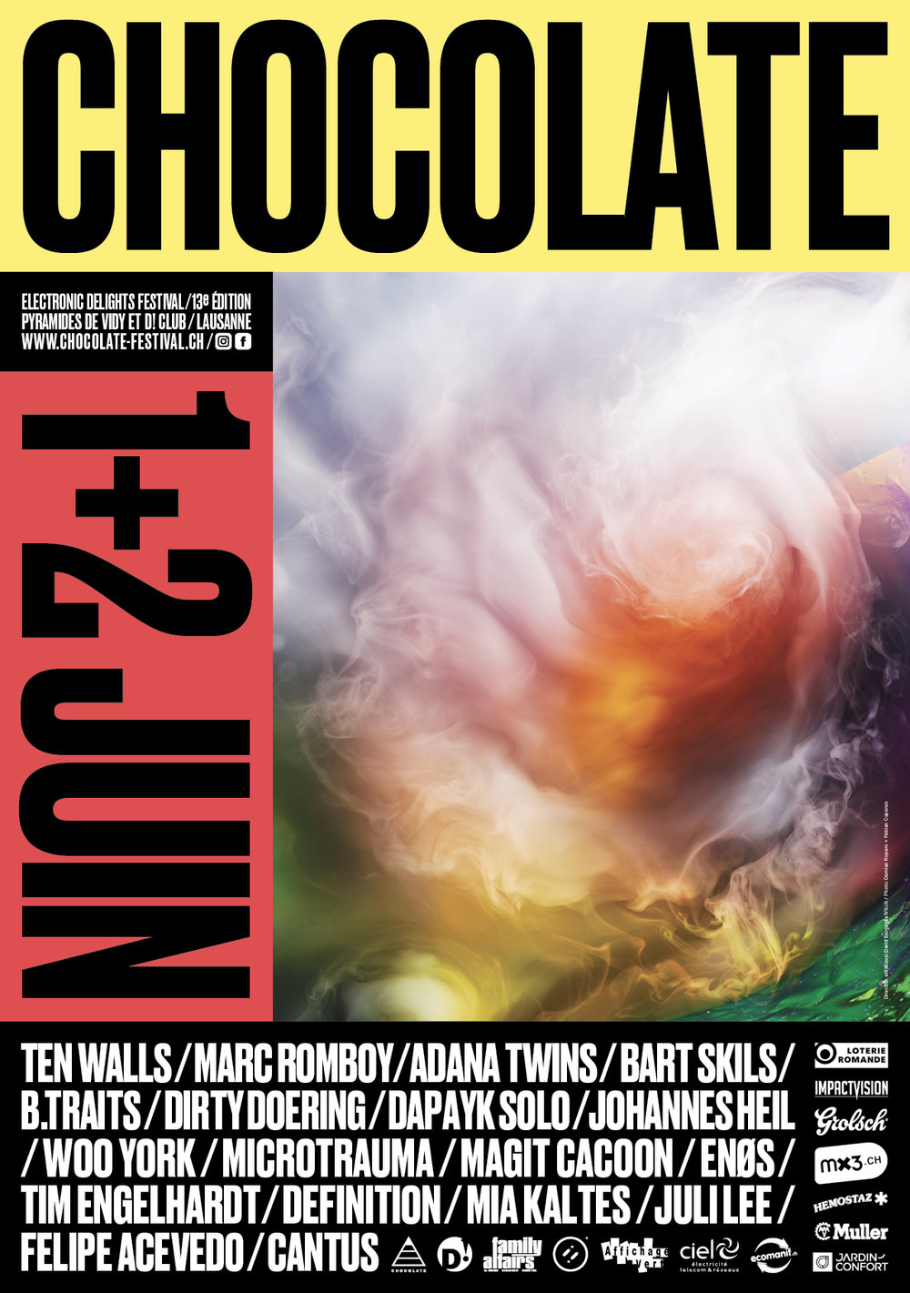 CHOCOLATE 2018 - 1-2 juinTen Walls - Live! (LT), Marc Romboy (DE), Adana Twins (DE), Bart Skils (NL), B.Traits (UK / CA), Dirty Doering (DE), Dapayk Solo - Live! (DE), Johannes Heil - Live! (DE), Woo York - Live (UA), Microtrauma - Live! (DE), Magit Cacoon (DE / IL), Tim Engelhardt - Live! (DE), Definition (CH), Mia Kaltes (CH), Juli Lee (CH), Enøs (CH), Felipe Acevedo (VH), Cantus (VH).After-party : D! ClubAffluence : 5'000 personnes