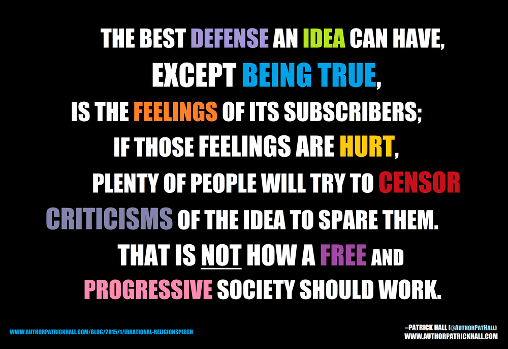 FEELINGS DEFEND BAD IDEAS: This is a meme, created by Patrick Hall on January 13, 2015. Copyright © 2015 by Patrick Hall. All rights reserved. Feel free to spread it around.