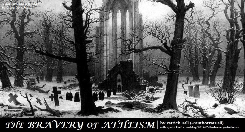 The bravery of atheism.jpg