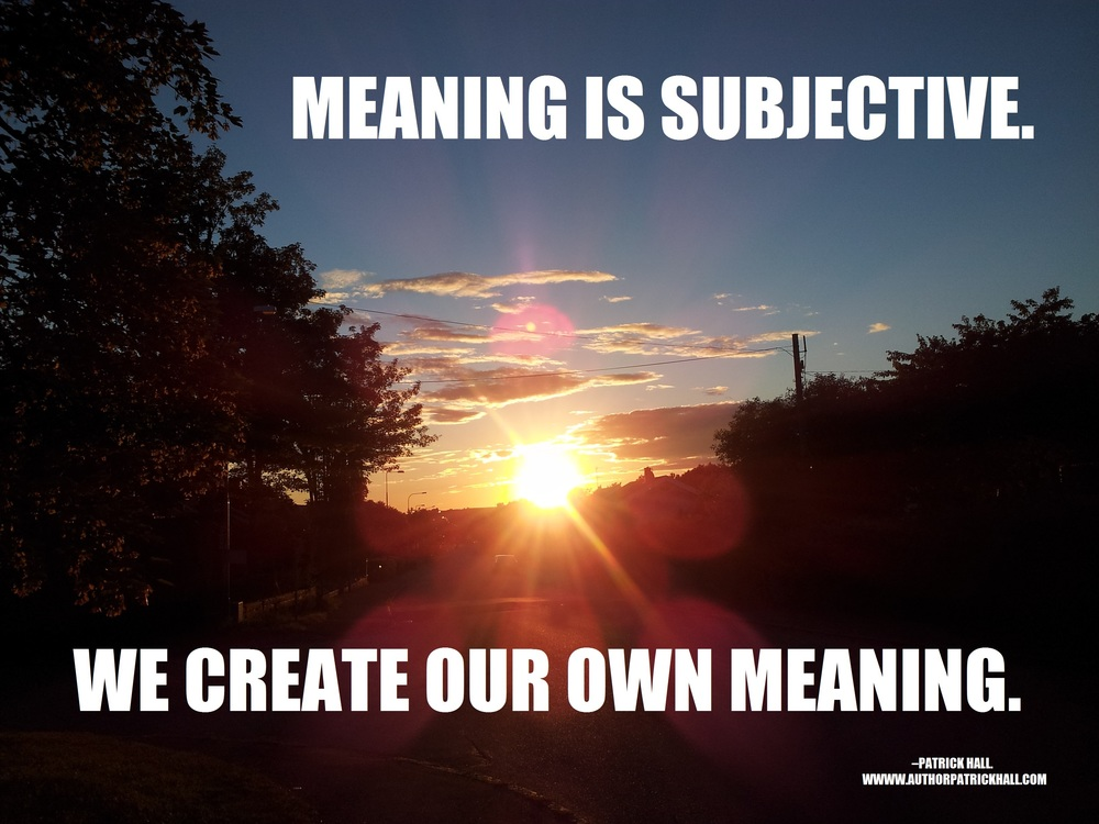 Meaning is subjective.jpg