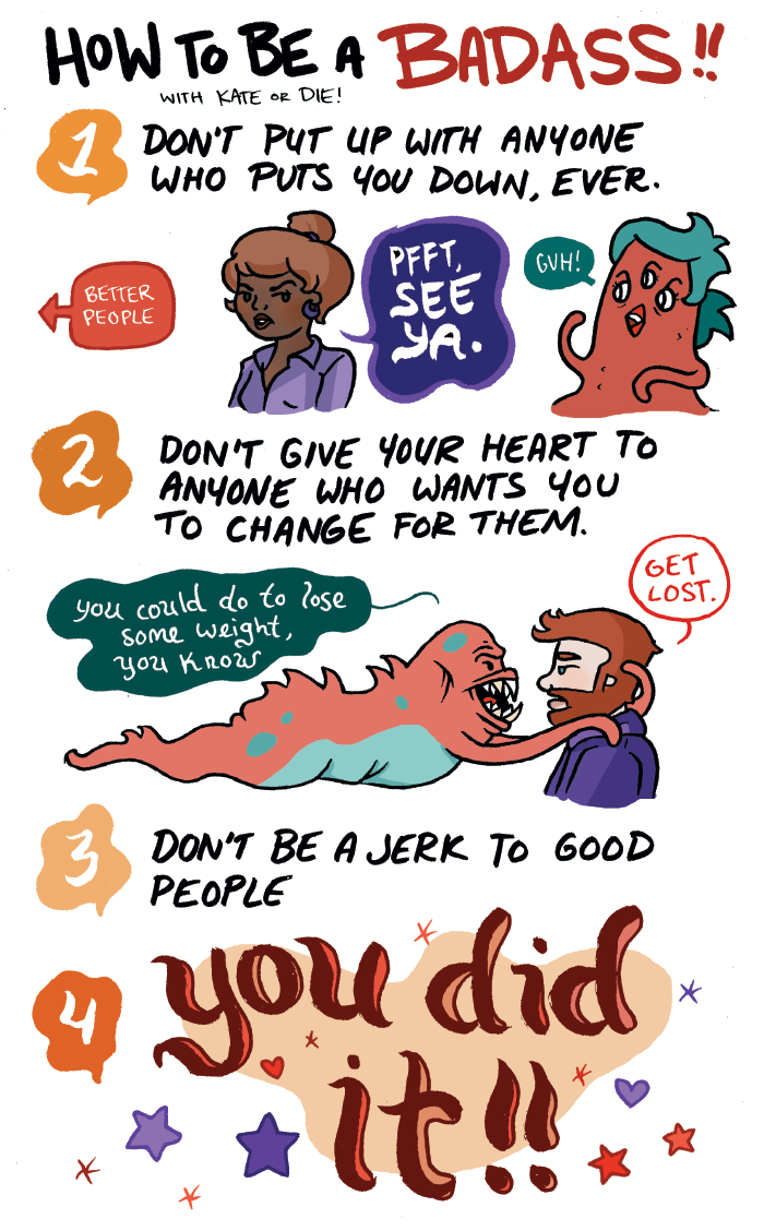 Katie or Die  is by far my favorite comic artist; she's always chock full of good advice.