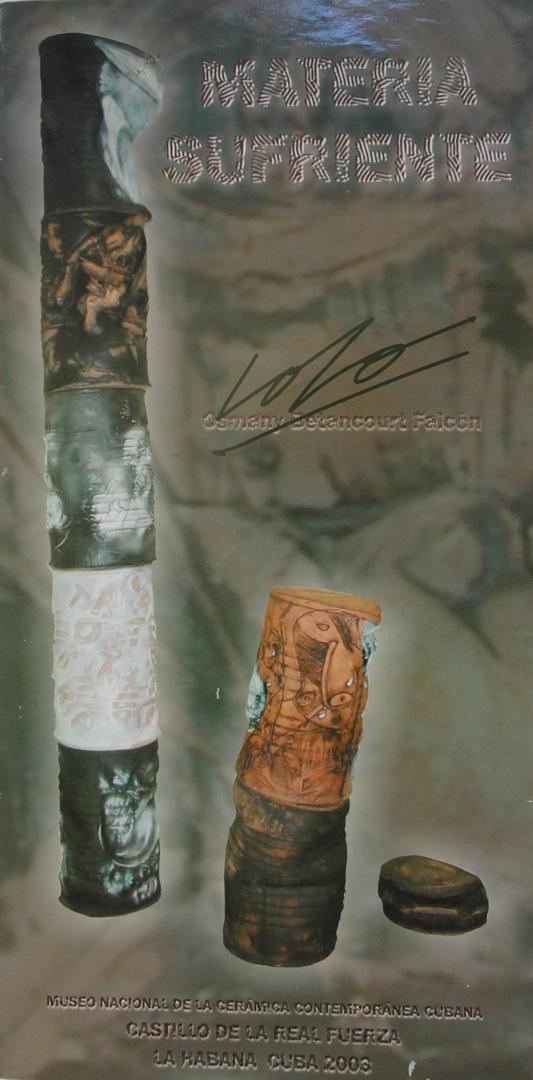 """Materia Sufriente. Osmany Betancourt Falcon """"Lolo"""""""