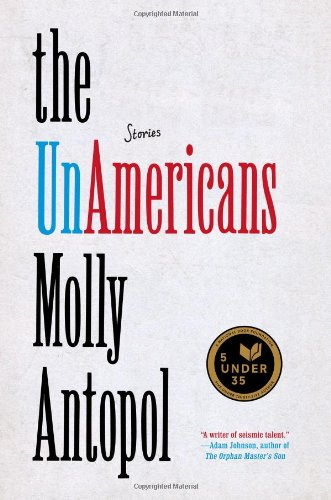 The-UnAmericans-Molly-Antopol.jpg
