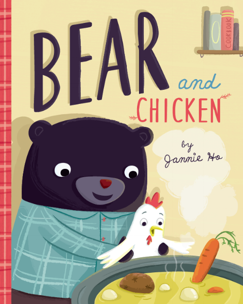 - BEAR AND CHICKENwritten and illustrated by Jannie HoPublished by Running Press KidsISBN 9780762462667When Bear finds a chicken frozen in the winter snow, he brings it home to try to defrost it. As Chicken thaws-um, awakens-he fears that Bear is actually prepping to eat him. Oh no! Will Chicken become Bear's lunch? Or does Bear have a different plan in mind? Find out in this funny and clever friendship tale that teaches kids that things are not always as they seem, while learning a thing or two about making soup with a friend!