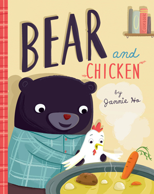 BEAR AND CHICKEN - Written and illustrated by Jannie HoPublished by Running Press KidsISBN 9780762462667When Bear finds a chicken frozen in the winter snow, he brings it home to try to defrost it. As Chicken thaws-um, awakens-he fears that Bear is actually prepping to eat him. Oh no! Will Chicken become Bear's lunch? Or does Bear have a different plan in mind? Find out in this funny and clever friendship tale that teaches kids that things are not always as they seem, while learning a thing or two about making soup with a friend!