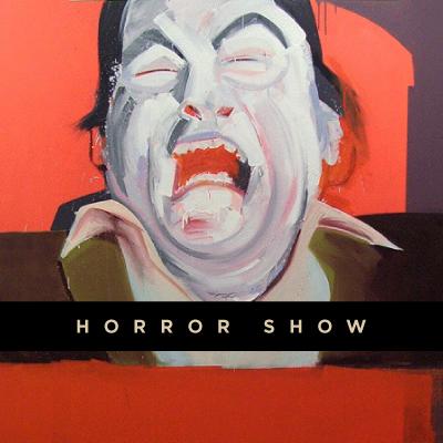 Horror Show I