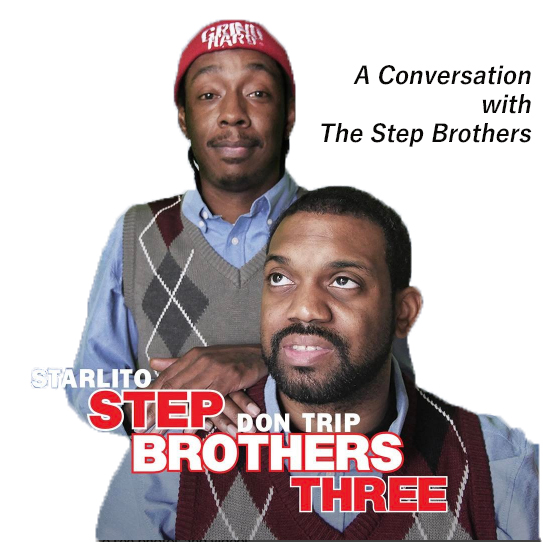 We caught up with The Step Brothers to discuss their new album, the  Step Brothers  legacy, DIY and creative independence, and more.