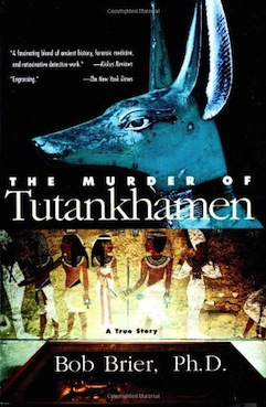 The Murder of Tutankhamen by Bob Brier book cover.jpg