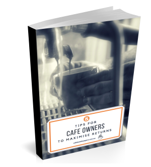5 Tips for Cafe Owners to Maximise Returns
