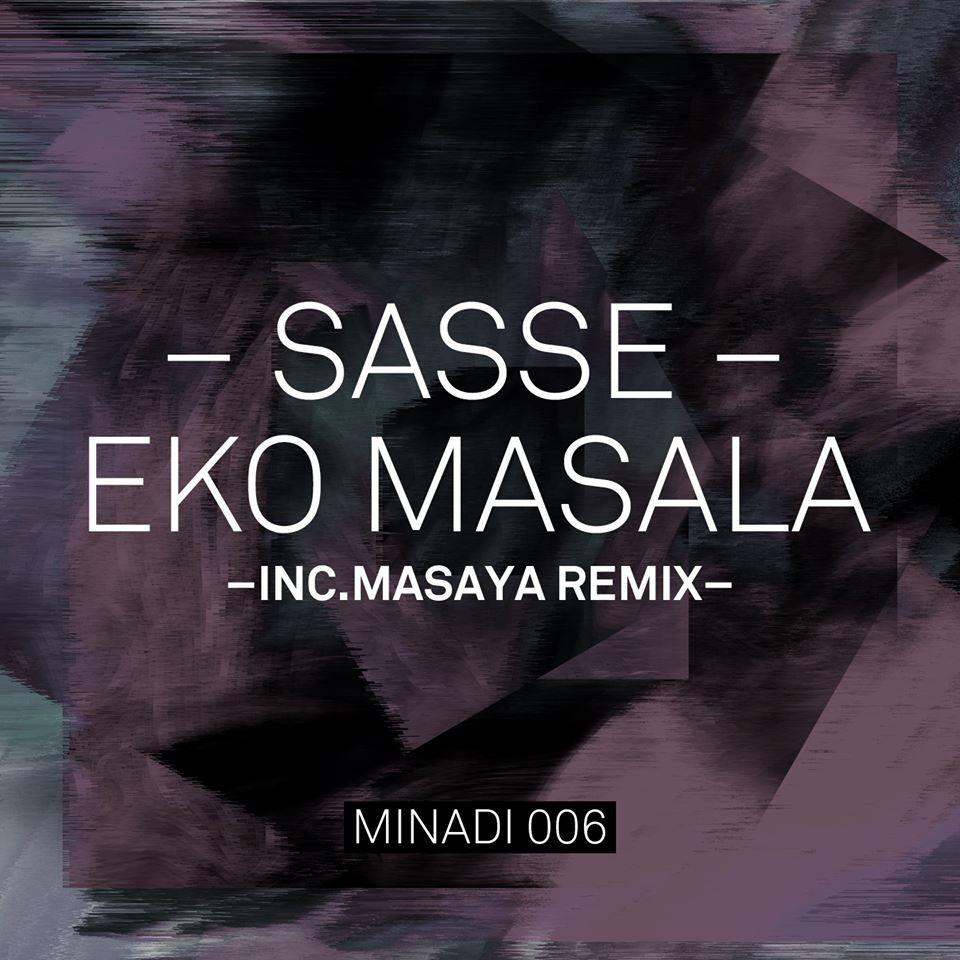 Sasse - Eko Masala ( inc. Masaya remix)