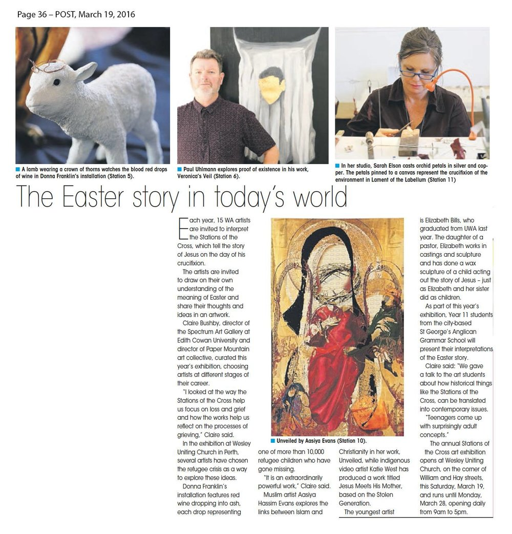 Article in the Post, March 19, pg. 36. Exhibition: Stations of the Cross 2016.