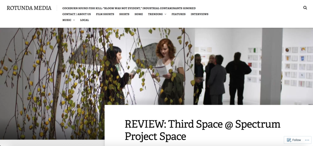 Review: Third Space @ Spectrum Project Space, June 24, 2015. Reviewed by Natasha Bloomfield for Rotunda Media.  https://rotundamedia.com.au/2015/06/24/review-third-space-spectrum-project-space/