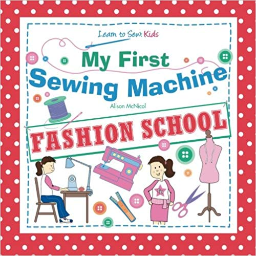 My First Sewing Machine.jpg