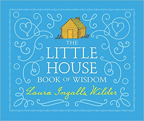 The Little House Book of Wisdom.jpg