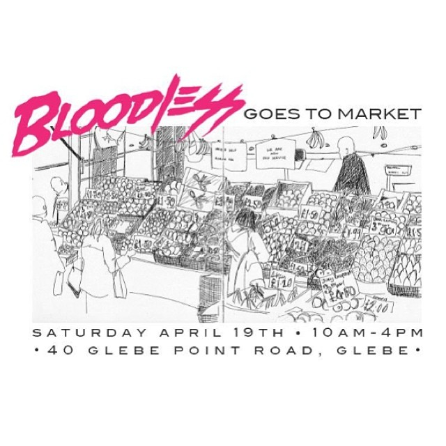 BLOODLESS RETURNS TO THE REAL WORLD THIS EASTER  We're popping up from 10am-4pm this Saturday, selling fresh new tees at Glebe Markets.  Bring a real life friend and come hang with us.