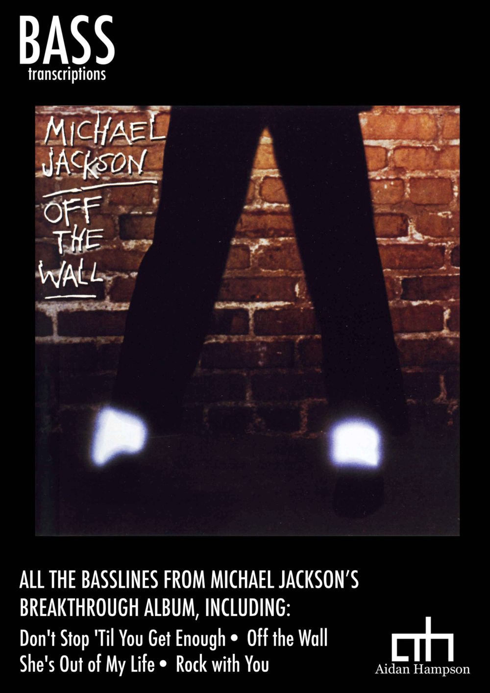 Michael Jackson - Off The Wallhttps://www.bassbooks.com/shopping/products/1359-michael-jackson-off-the-wall-ebookpdf/