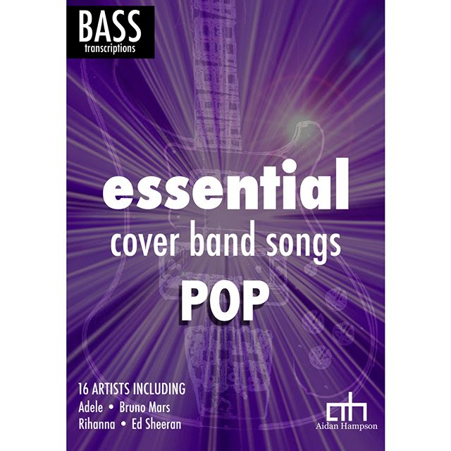 OUT NOW  Essential Cover Band: POP! for Bass Guitar  Click here for more info: https://goo.gl/CmmSup