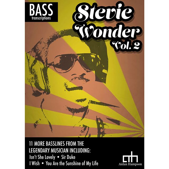 OUT NOW  Stevie Wonder, Vol 2 for Bass Guitar  Click here for more info: https://goo.gl/mZvafZ