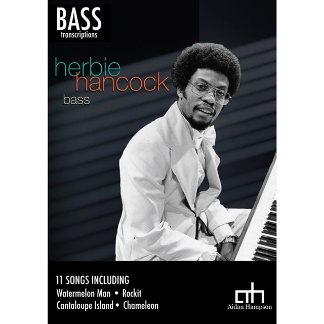 Herbie Hancock - Bass Songbook  11 basslines transcribed note-for-note from the original recordings  Available now! Only $15  https://bit.ly/2QoEbd3