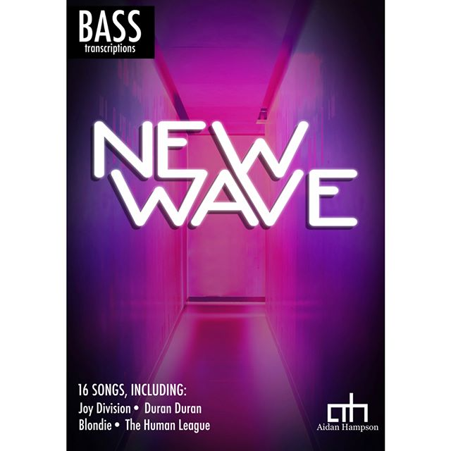 New Wave Bass Transcriptions, featuring songs by Joy Division, Duran. Duran, Blondie, The Human League and many more!  Out now, for only $15. Click here for more info: https://bit.ly/2At8PvW