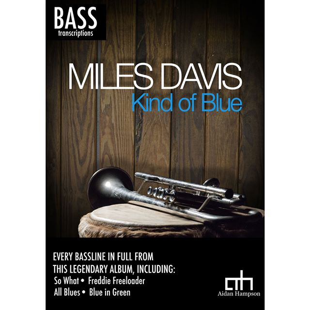 Out now! Miles Davis - Kind of Blue.⁣ ⁣⁣ ⁣Every bassline from this legendary album - link in bio!