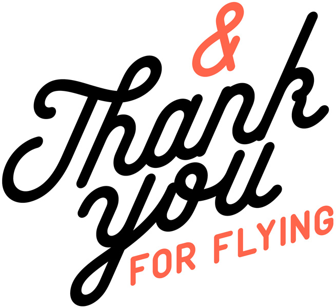And Thank You For Flying